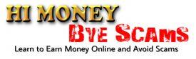 Hi Money Bye Scams