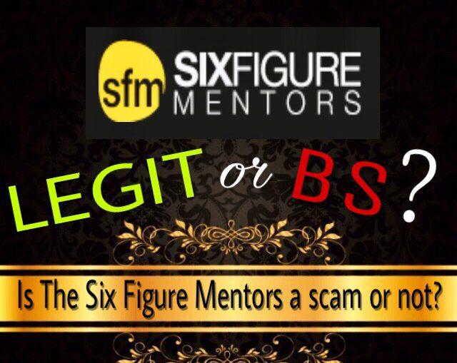 is the six figure mentors a scam