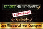 is secret millionaires club a scam