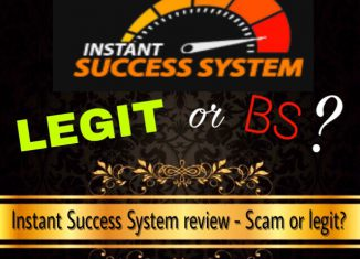 is instant success system a scam