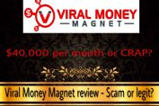 is viral money magnet a scam