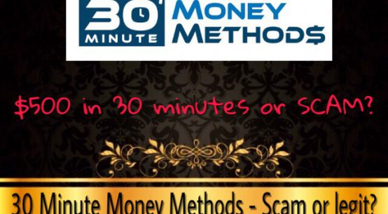 is 30 minute money method a scam