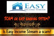 is easy income stream a scam