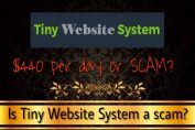 is tiny website system a scam