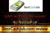 is bestcashjob.com a scam