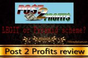 is post 2 profits a scam