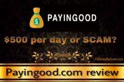 is payingood.com a scam