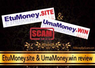 EtuMoney.site and UmaMoney.win scam