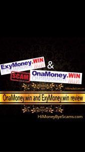 OnaMoney.win and ExyMoney.win scam