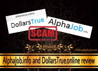 AlphaJob.info and DollarsTrue.online scam