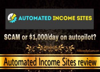 Automated Income Sites review - All SCAM SIGNS exposed here!!