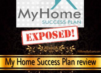 My Home Success Plan review - SCAM SIGNS revealed here!!