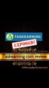 Taskearning.com scam - TRUTH EXPOSED here!