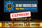 Is 30 Day Success Club a scam? What they are HIDING FROM YOU!