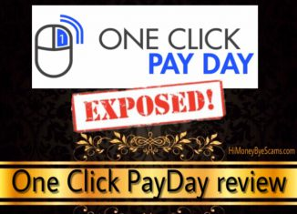 One Click PayDay scam - UGLY TRUTHS exposed here!