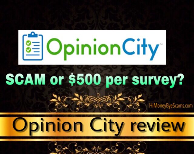 Is Opinion City legit or an ugly scam? NOT WORTH YOUR TIME!