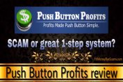 Is Push Button Profits a scam? 5 REASONS to AVOID! [Full Review]