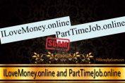 ILoveMoney.online and PartTimeJob.online scam