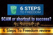 6 Steps To Freedom scam