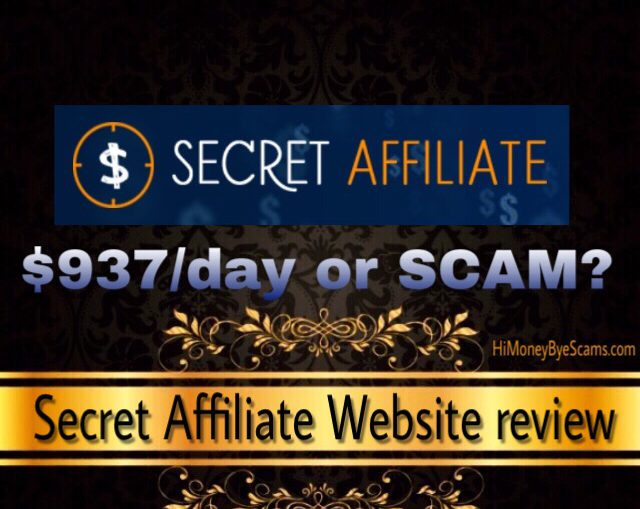Is Secret Affiliate Website a scam? Review