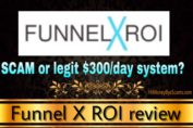 Is Funnel X ROI a scam review