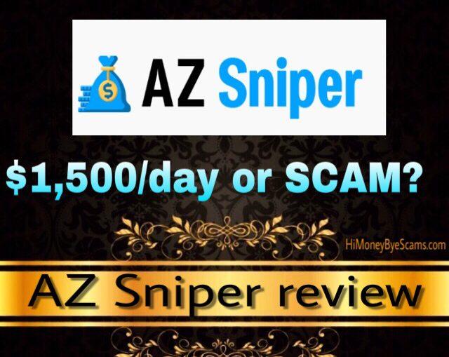 AZ Sniper review scam