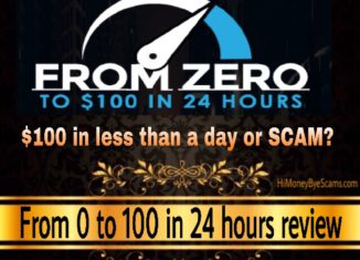 From Zero To $100 in 24 hours scam review