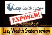Lazy Wealth System review scam
