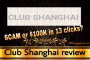 Club Shanghai review scam