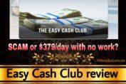 Easy Cash Club review scam