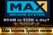 Max Income System review scam