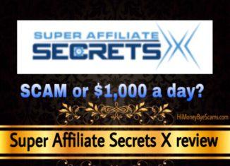 Super Affiliate Secrets X review scam