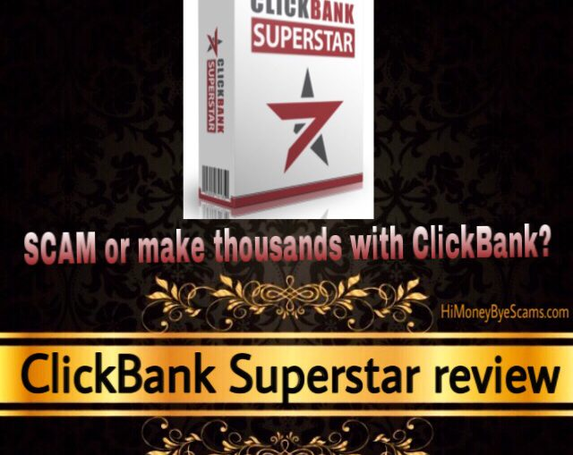 ClickBank Superstar review scam