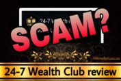 24-7 Wealth Club scam review