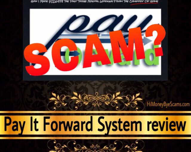 Pay It Forward System review scam