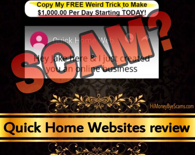 Quick Home Websites review scam