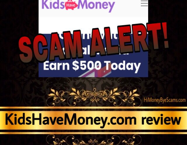 KidsHaveMoney.com review scam