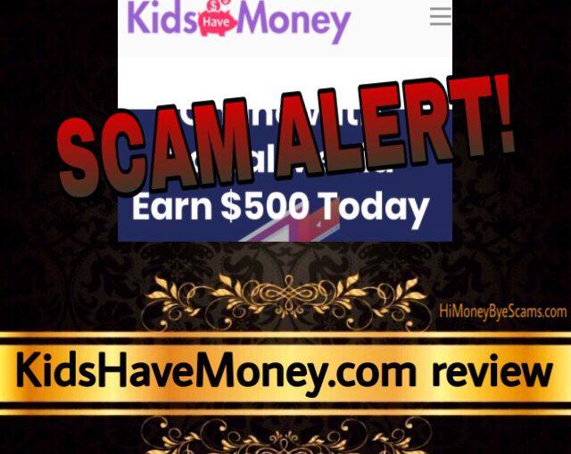 KidsHaveMoney.com review scam