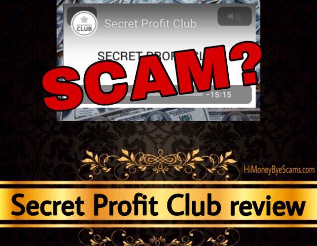 Secret Profit Club review scam