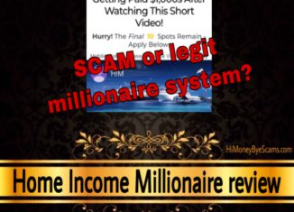 Home Income Millionaire Review Scam