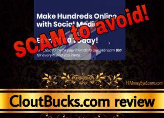 CloutBucks.com review scam