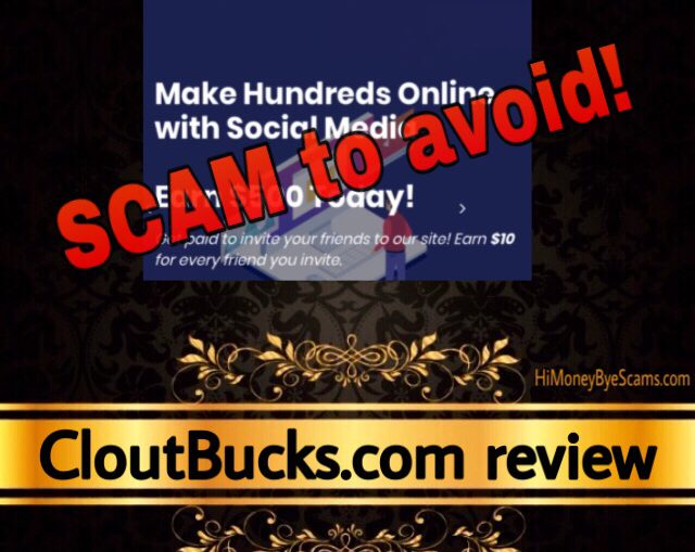 CloutBucks.com review scam