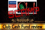 Club Cash Fund scam review