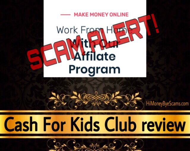 Cash For Kids Club review scam