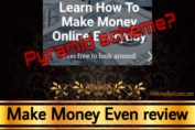 Make Money Even review scam