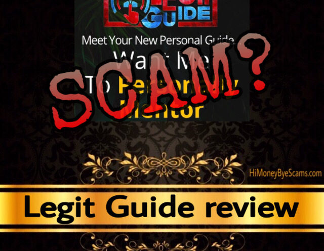 Legit Guide review scam