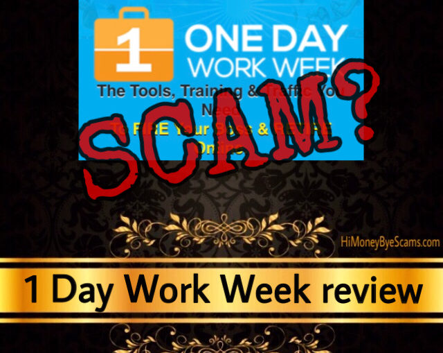 1 Day Work Week review scam