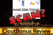 CloutBonus review scam