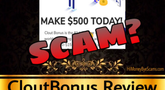 CloutBonus review scam