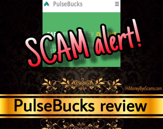 PulseBucks review scam